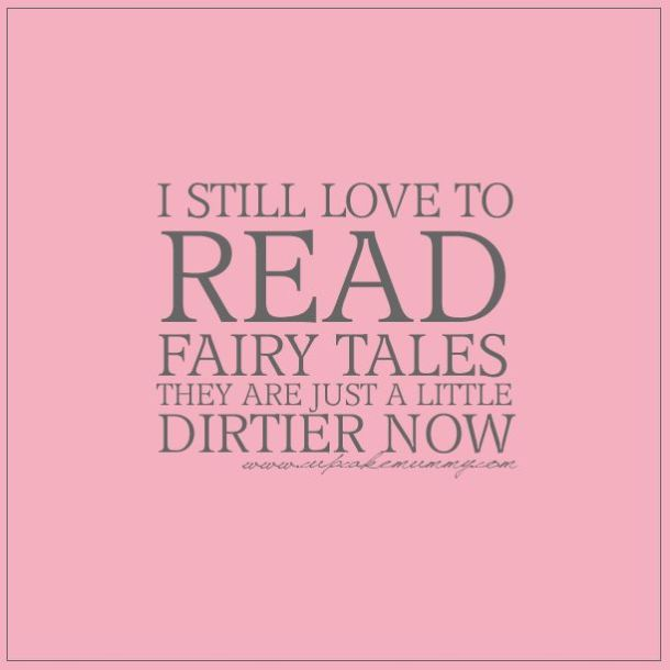 Grown Up Fairy Tales